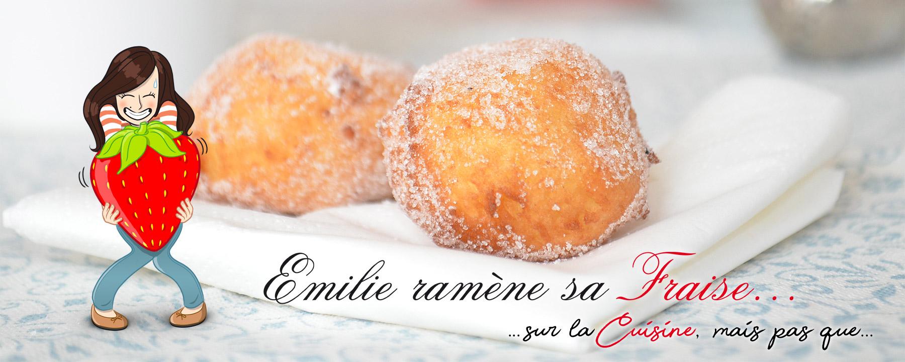 Emilie Ramène sa Fraise - Blog de cuisine